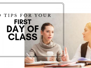 9 tips for your first day of class!