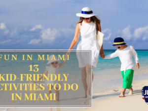 13 Kid-Friendly Activities to do in Miami in 2019