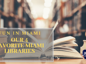 Our 4 Favorite Miami Libraries